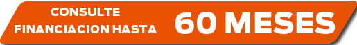 Consulte financiación hasta 60 meses